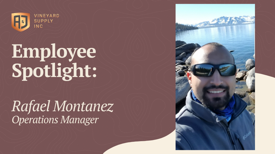 A&J Vineyard Supply Employee SpotlightRafael Montanez
